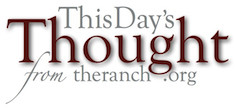 This Day's Thought from The Ranch Logo