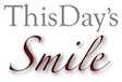 This Day's Smile