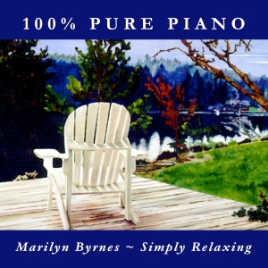 You're listening to SIMPLY RELAXING, featuring 100% Pure Piano versions of contemporary and classical favorites, performed by Marilyn Byrnes. Also available in CD and MP3 formats in our bookstore for a donation of any size!