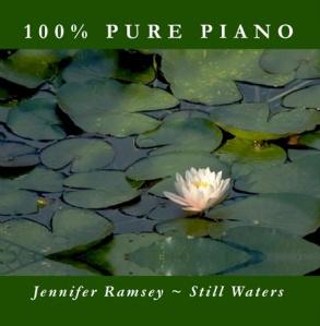 Still Waters - Inspirational Piano Music by Jennifer Ramsey