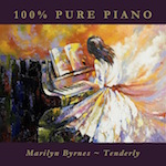 Tenderly, 100% Pure Piano from Marilyn Byrnes