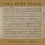 Hymns, 100% Pure Piano from Marilyn Byrnes