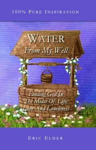 """Water From My Well"" by Eric Elder - Front Cover"