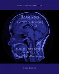 Romans: Lessons In Renewing Your Mind
