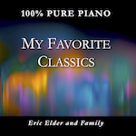 My Favorite Classics, by Eric Elder & Family
