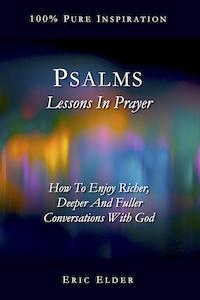 Psalms: Lessons In Prayer