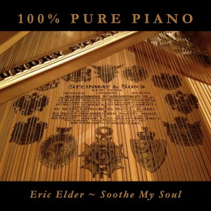 You're listening to SOOTHE MY SOUL, featuring 100% Pure Piano with five original songs by Eric Elder and five new favorites, performed by Eric Elder and Marilyn Byrnes. Also available in CD and MP3 formats in our bookstore for a donation of any size!